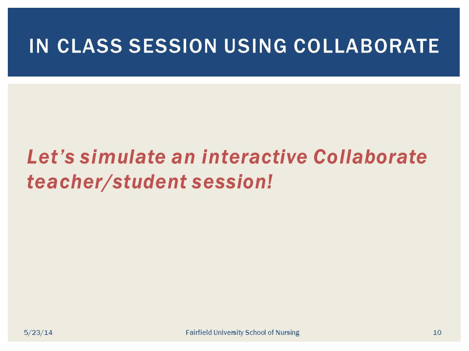 In Class Session using Collaborate