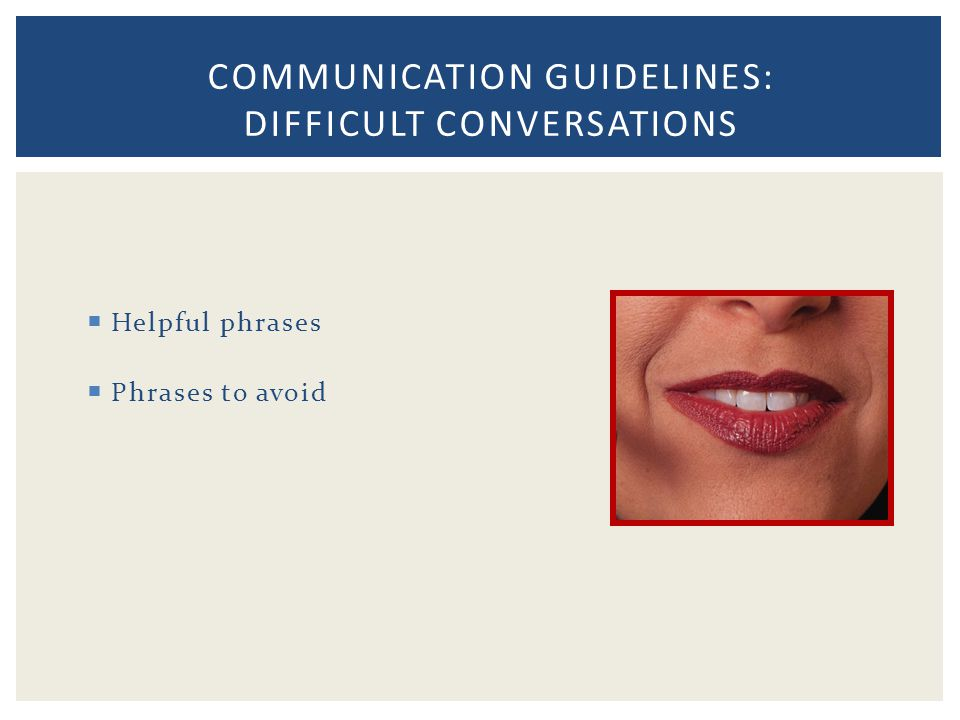 Communication Guidelines: Difficult Conversations