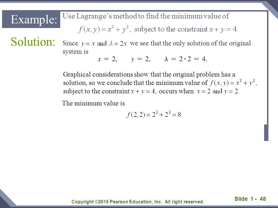 Use Lagrange's method to find the minimum value of