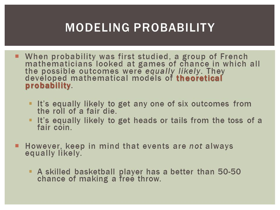 Modeling Probability
