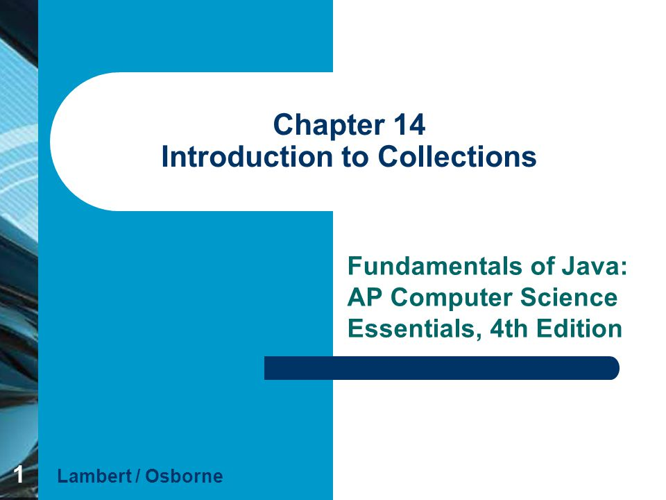 Chapter 14 Introduction to Collections