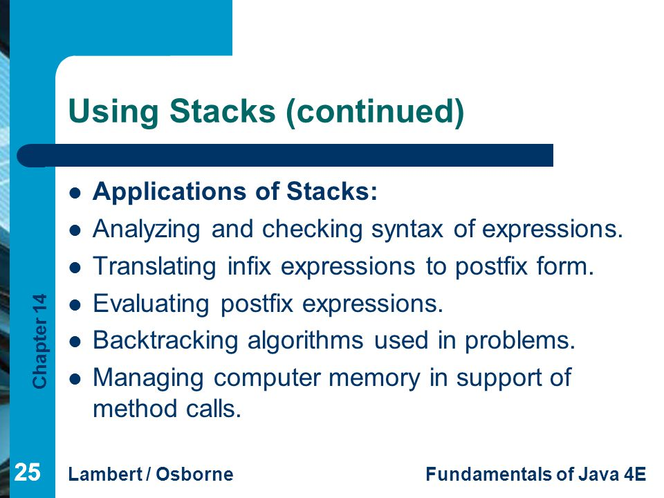 Using Stacks (continued)