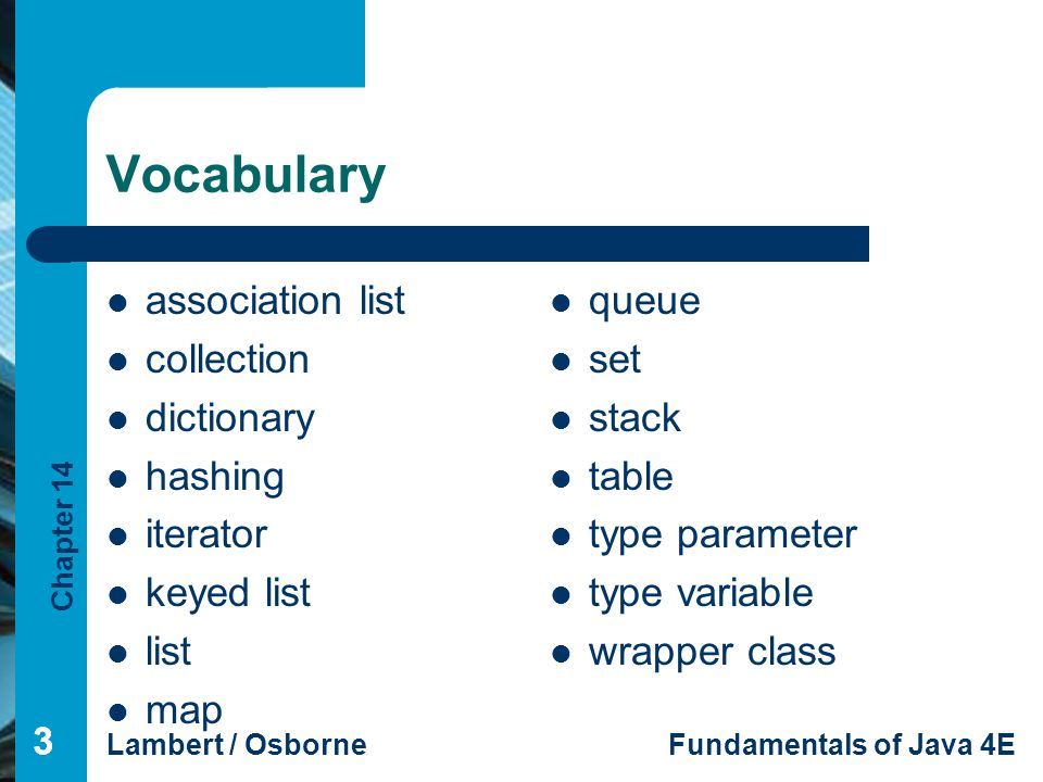 Vocabulary association list collection dictionary hashing iterator