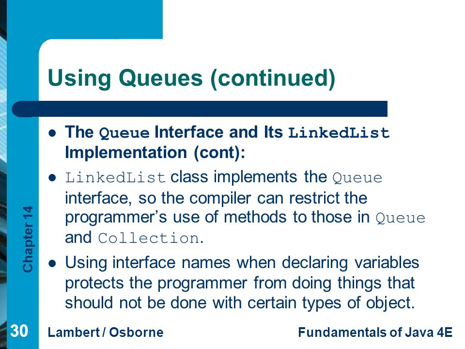 Using Queues (continued)