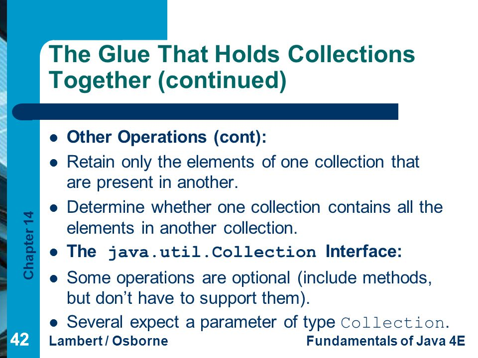 The Glue That Holds Collections Together (continued)