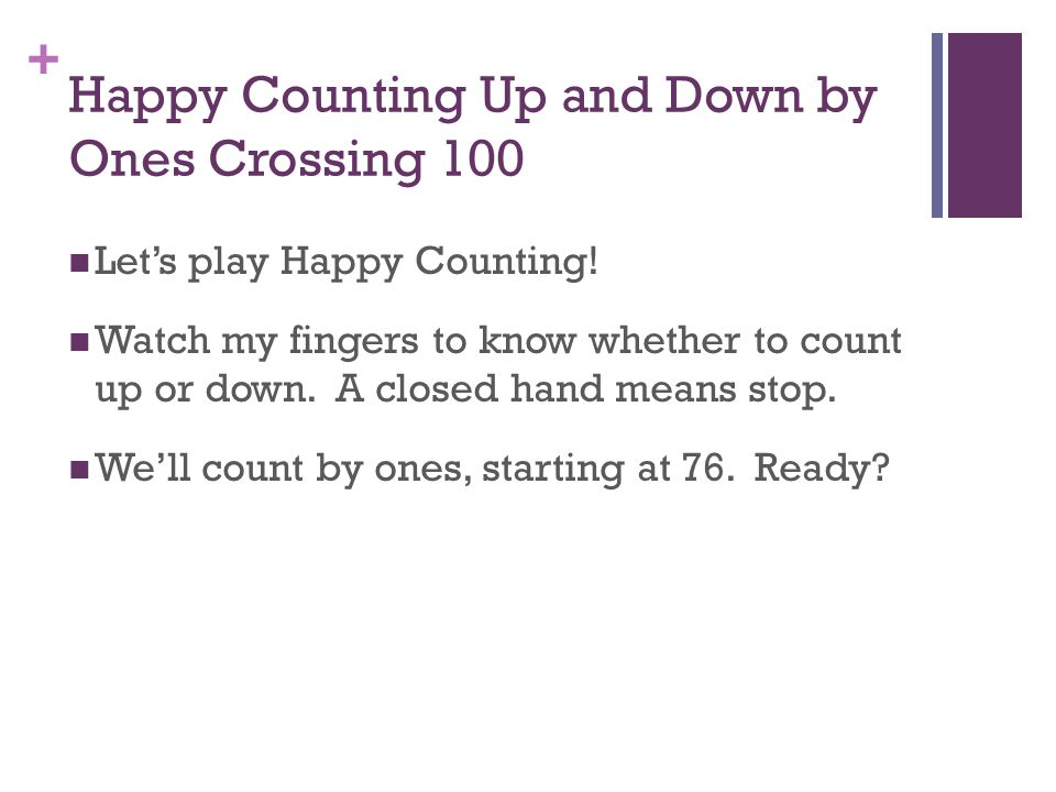 Happy Counting Up and Down by Ones Crossing 100