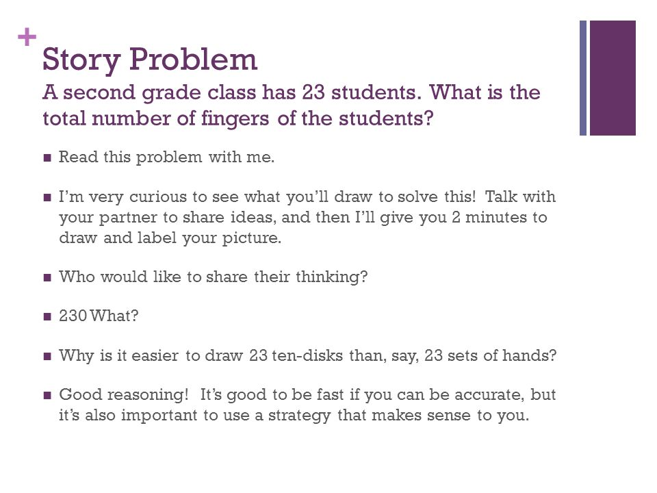 Story Problem A second grade class has 23 students