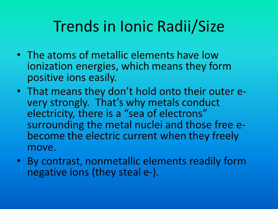 Trends in Ionic Radii/Size