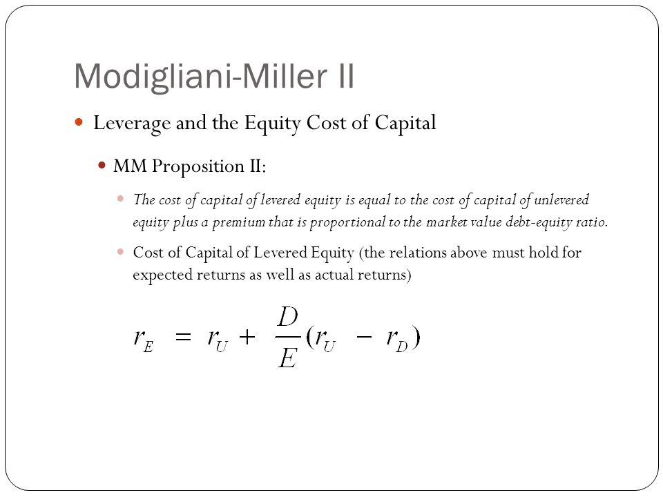 Modigliani-Miller II Leverage and the Equity Cost of Capital
