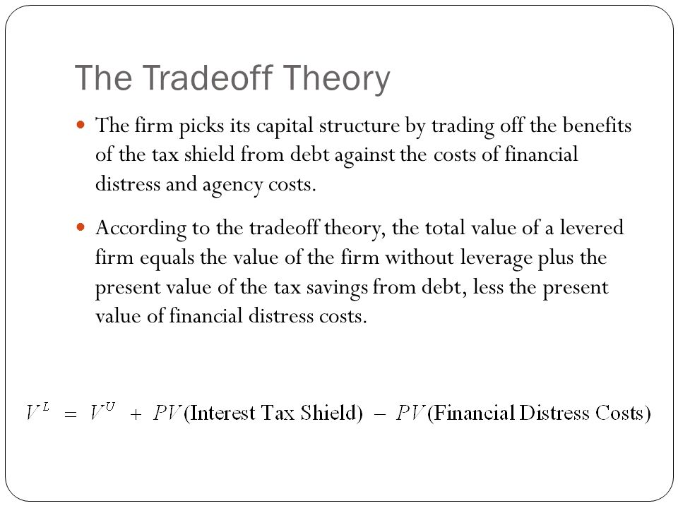 The Tradeoff Theory