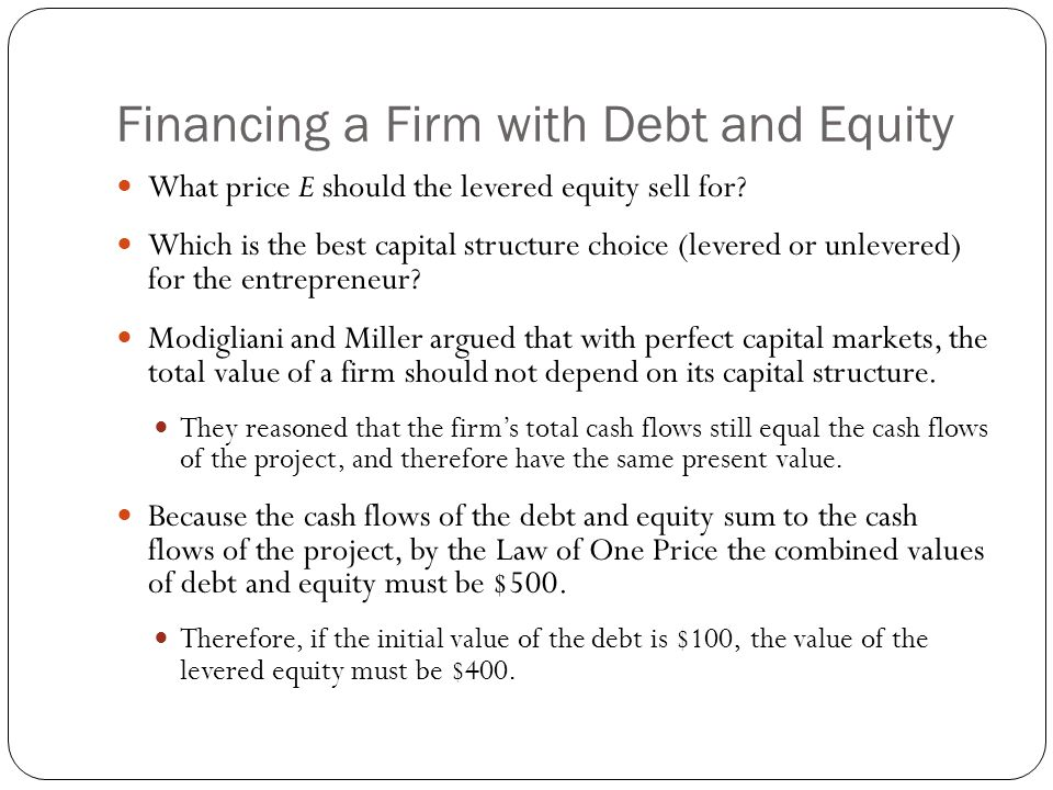 Financing a Firm with Debt and Equity