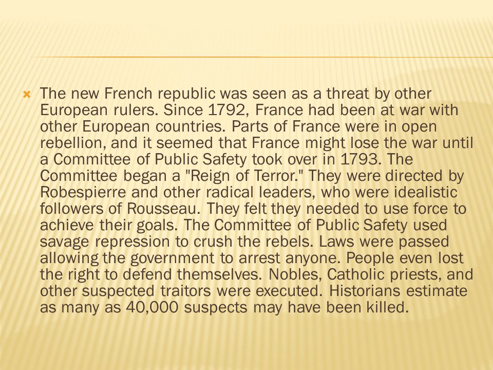 The new French republic was seen as a threat by other European rulers