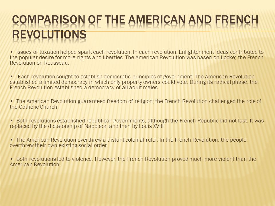 Comparison of the American and French Revolutions