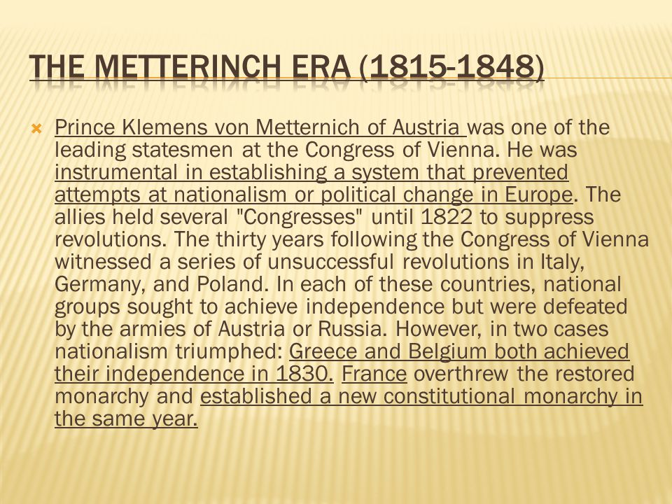 The Metterinch Era (1815-1848)