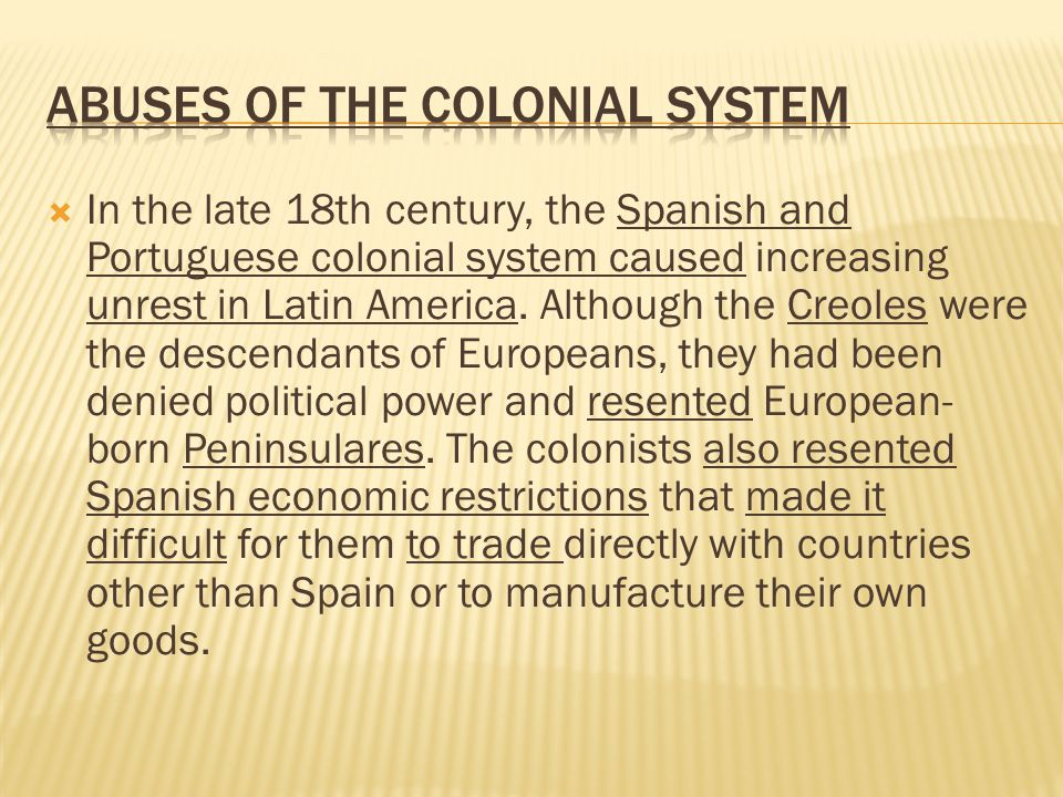 Abuses of the Colonial System