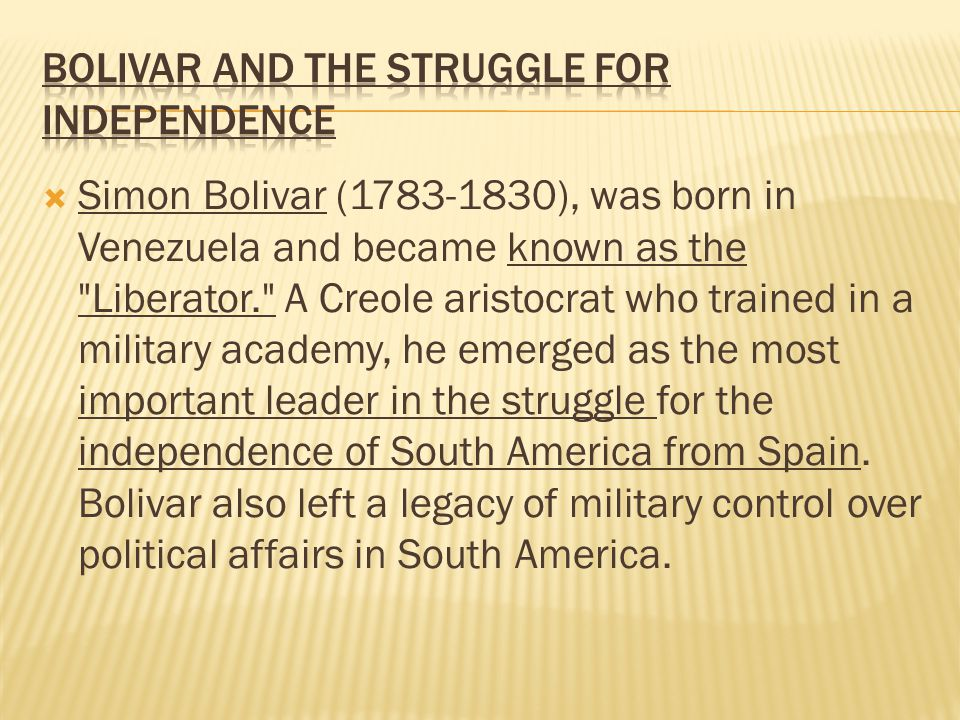 Bolivar and the Struggle for Independence