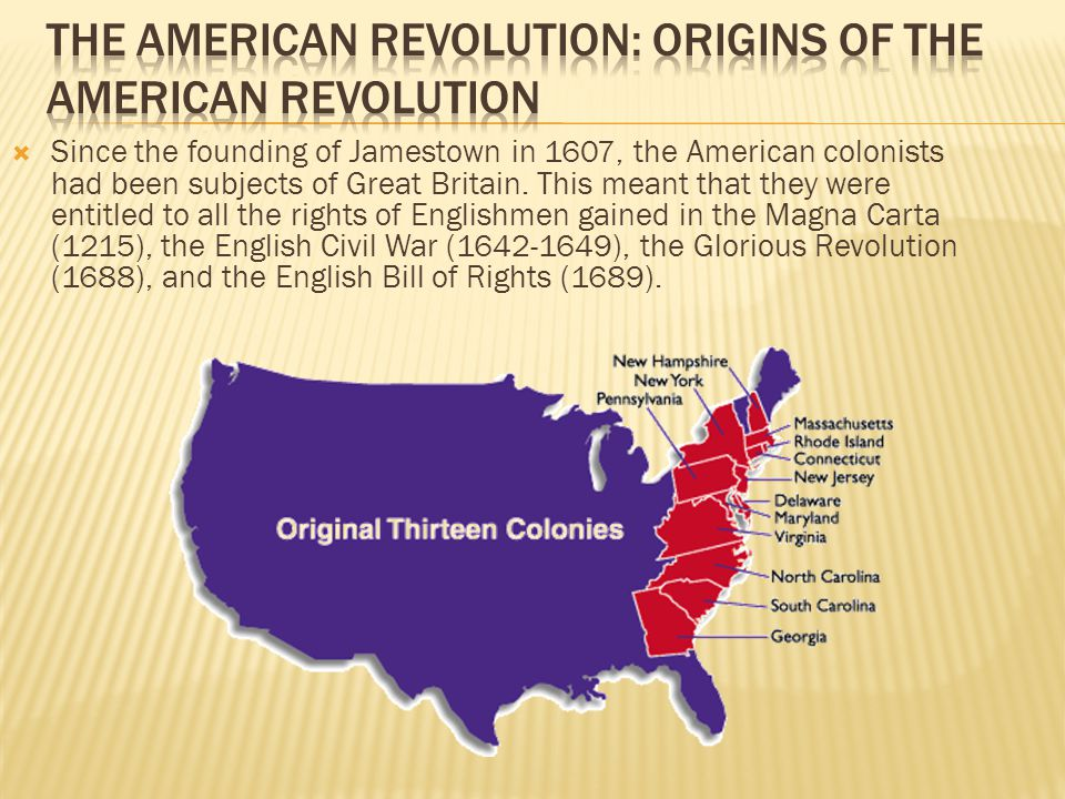The American Revolution: Origins of the American Revolution