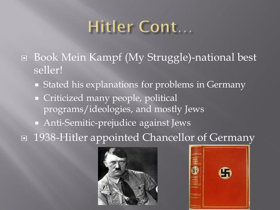 Hitler Cont… Book Mein Kampf (My Struggle)-national best seller!