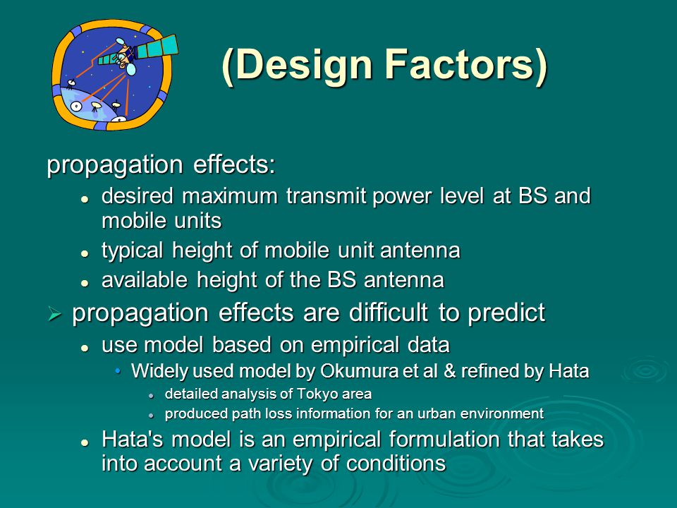 (Design Factors) propagation effects:
