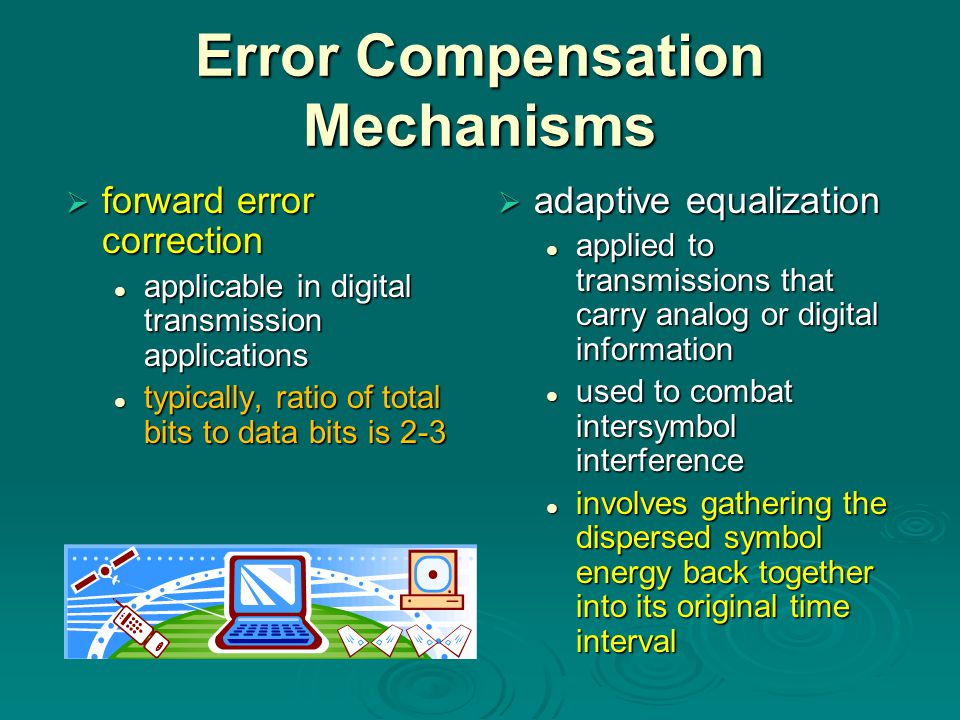 Error Compensation Mechanisms