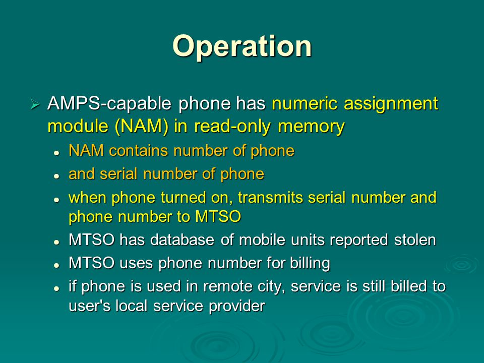 Operation AMPS-capable phone has numeric assignment module (NAM) in read-only memory. NAM contains number of phone.