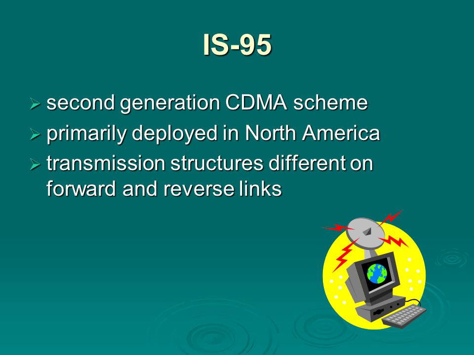 IS-95 second generation CDMA scheme