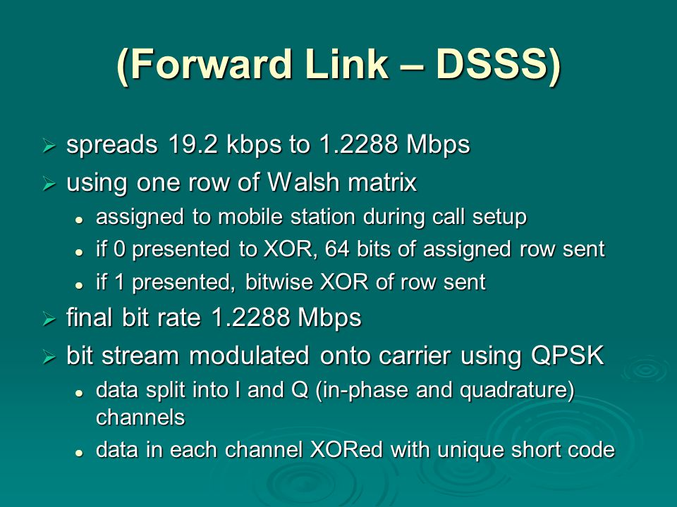 (Forward Link – DSSS) spreads 19.2 kbps to 1.2288 Mbps