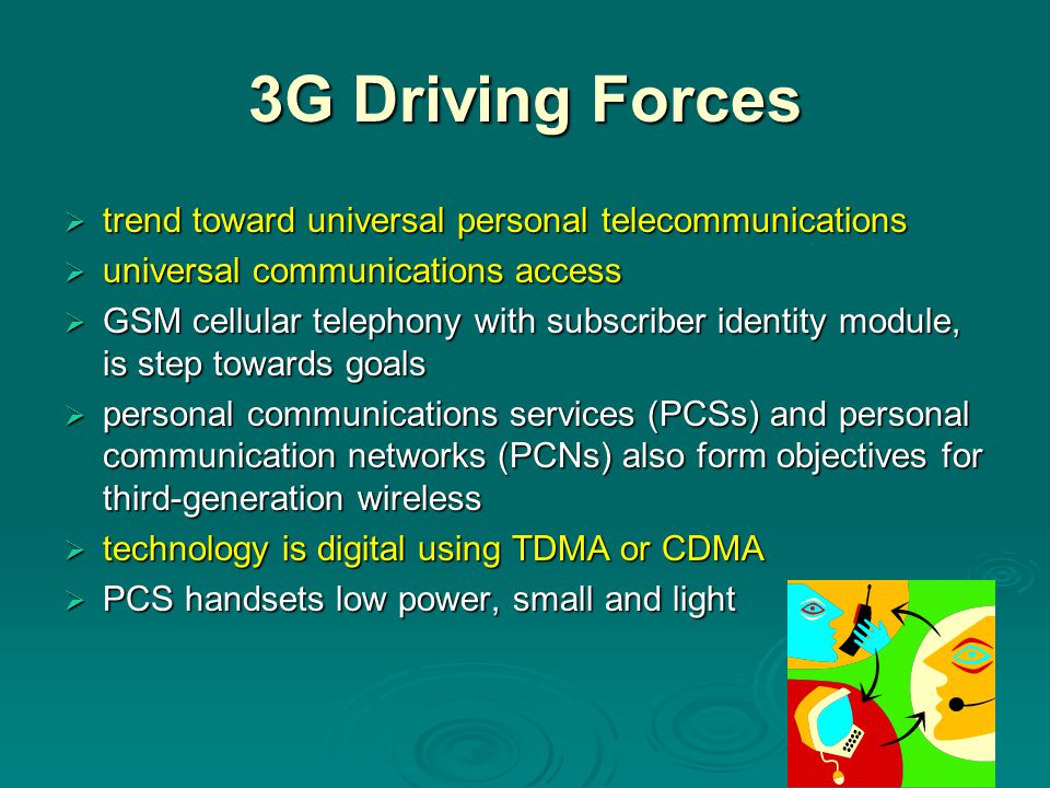 3G Driving Forces trend toward universal personal telecommunications