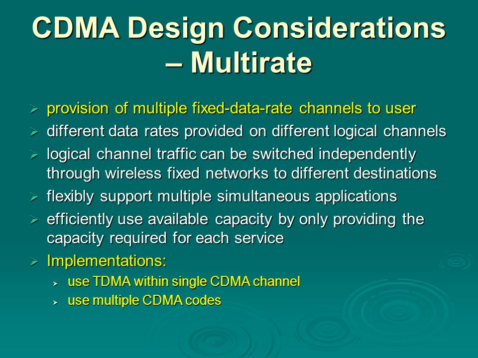 CDMA Design Considerations – Multirate