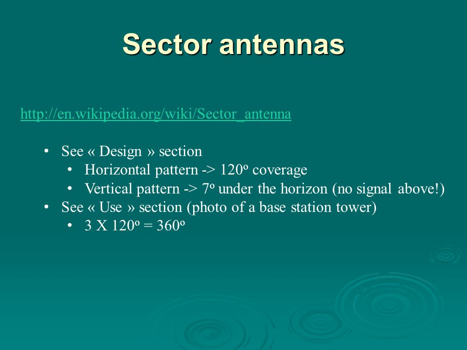 Sector antennas http://en.wikipedia.org/wiki/Sector_antenna