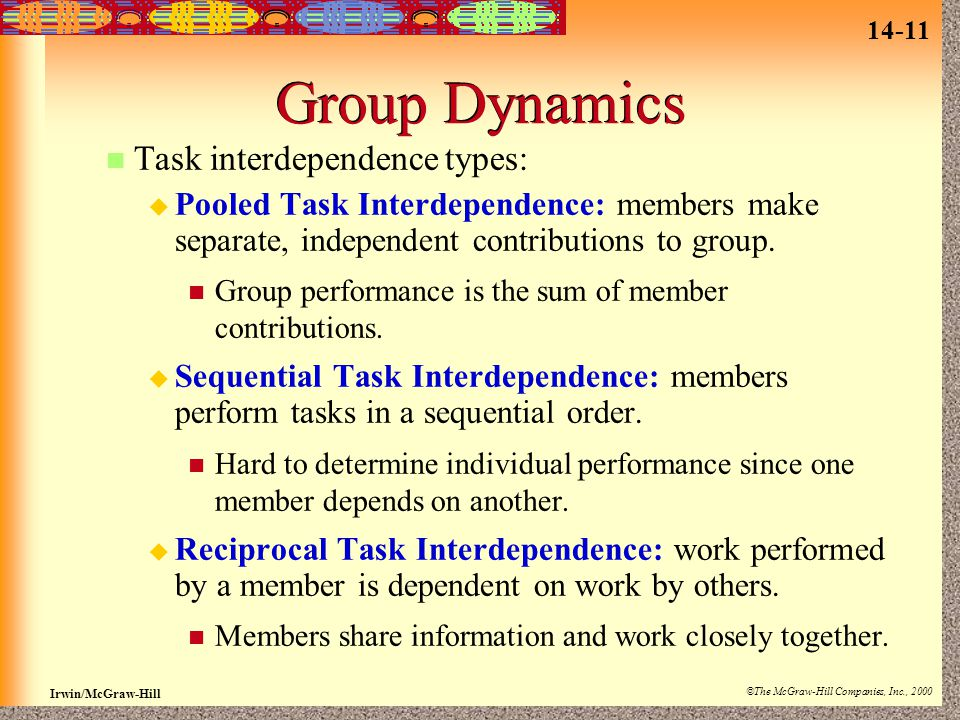 Group Dynamics Task interdependence types:
