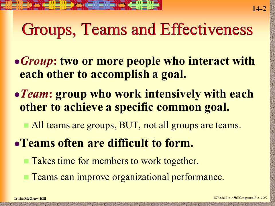 Groups, Teams and Effectiveness