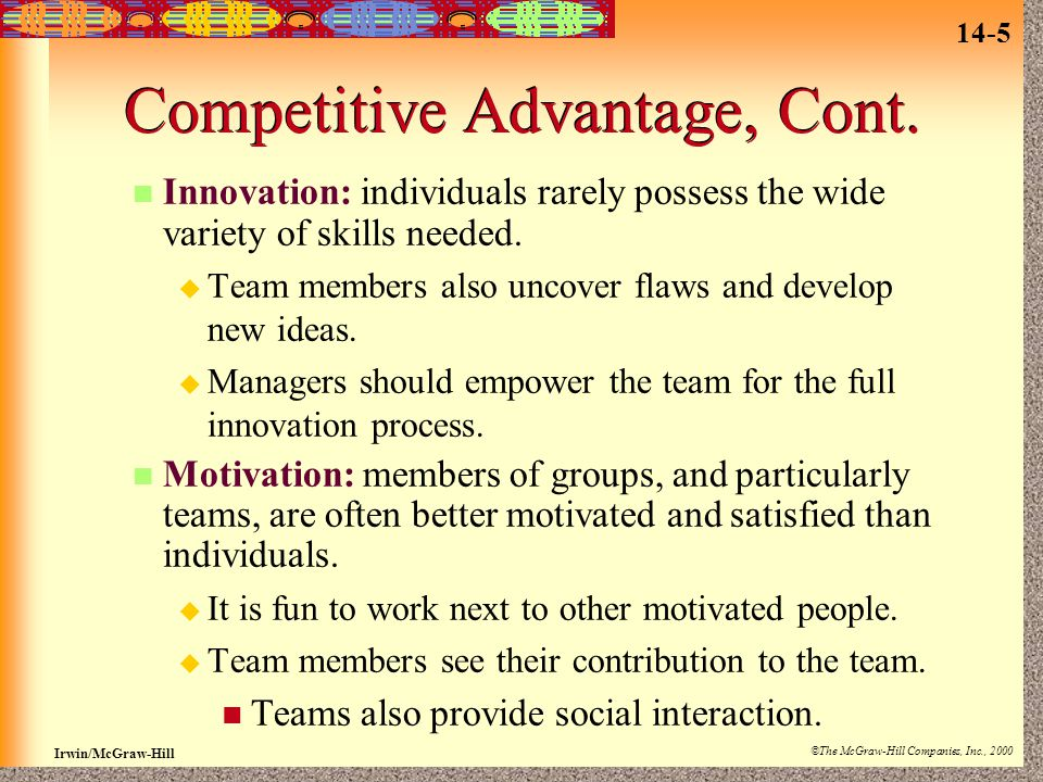 Competitive Advantage, Cont.