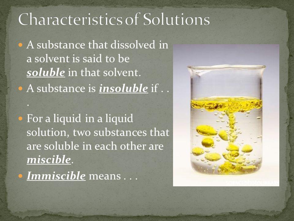 Characteristics of Solutions