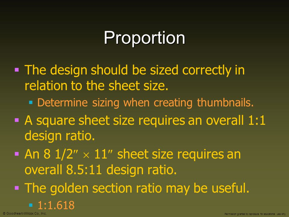 Proportion The design should be sized correctly in relation to the sheet size. Determine sizing when creating thumbnails.