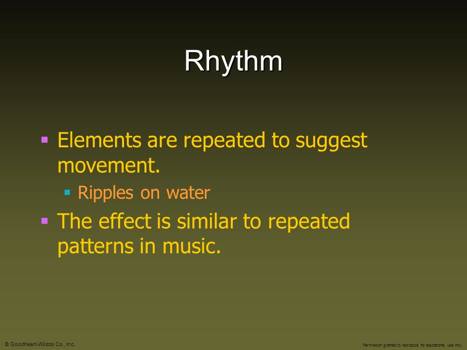 Rhythm Elements are repeated to suggest movement.