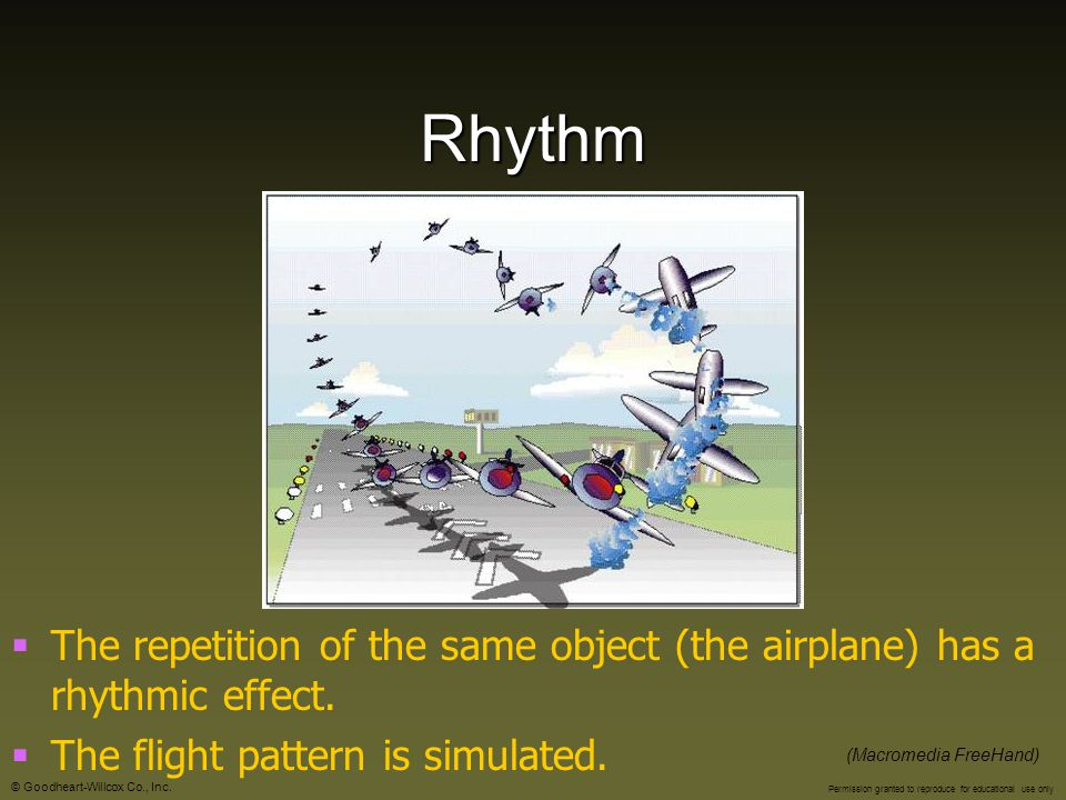 Rhythm The repetition of the same object (the airplane) has a rhythmic effect. The flight pattern is simulated.