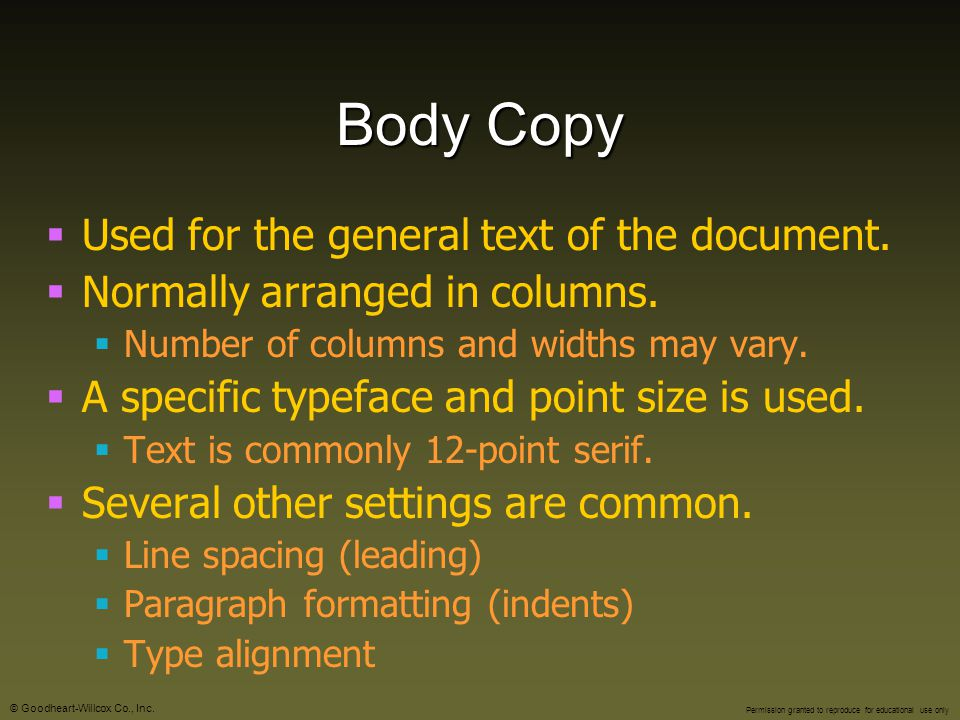 Body Copy Used for the general text of the document.