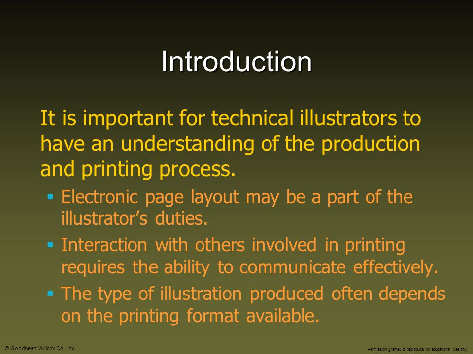 Introduction It is important for technical illustrators to have an understanding of the production and printing process.