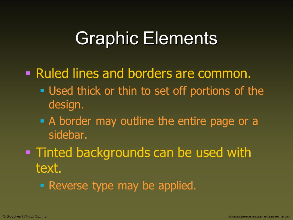 Graphic Elements Ruled lines and borders are common.