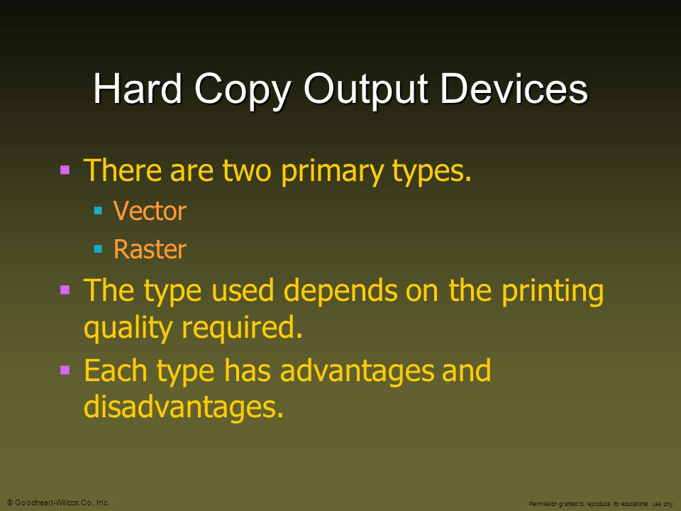 Hard Copy Output Devices