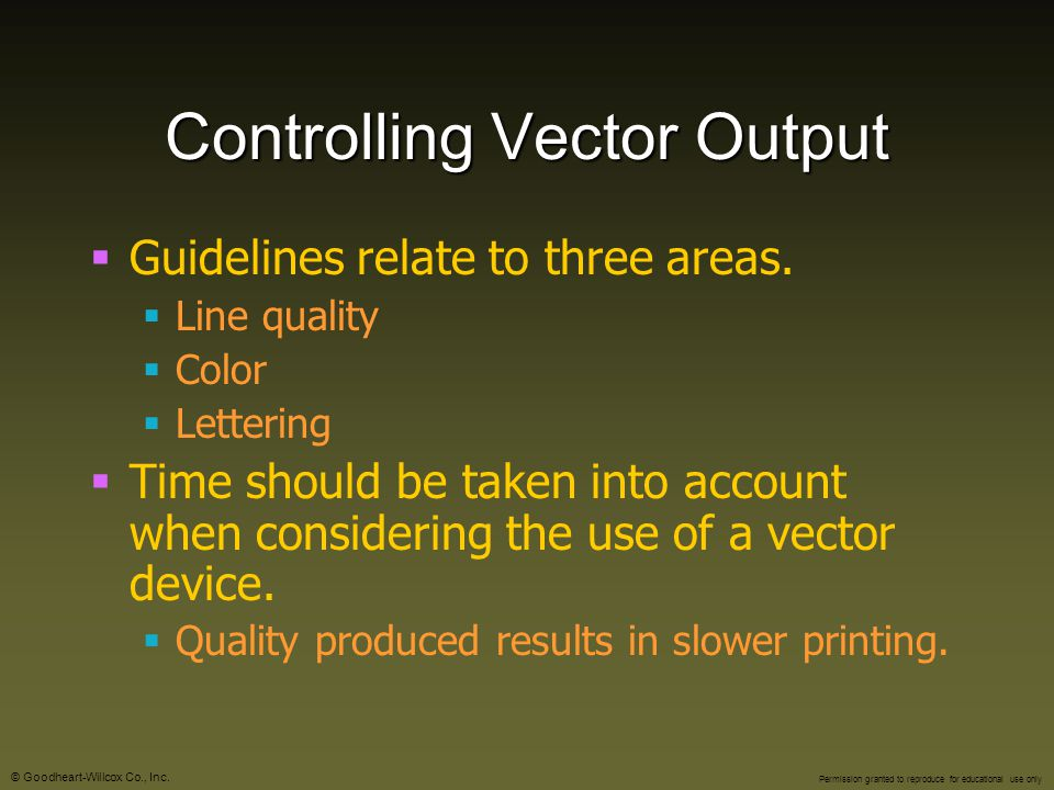 Controlling Vector Output
