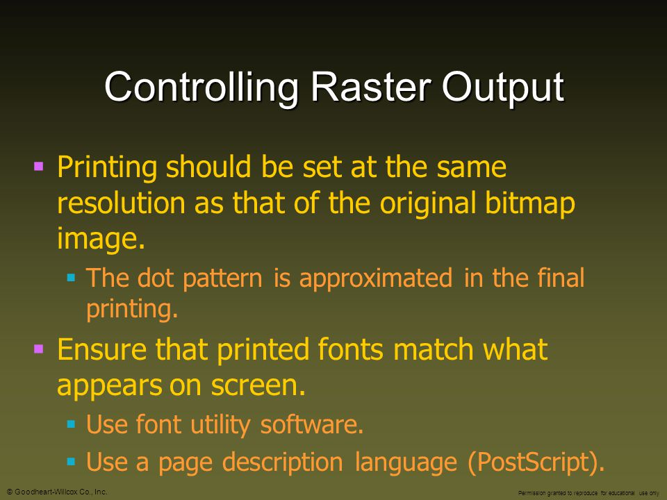 Controlling Raster Output