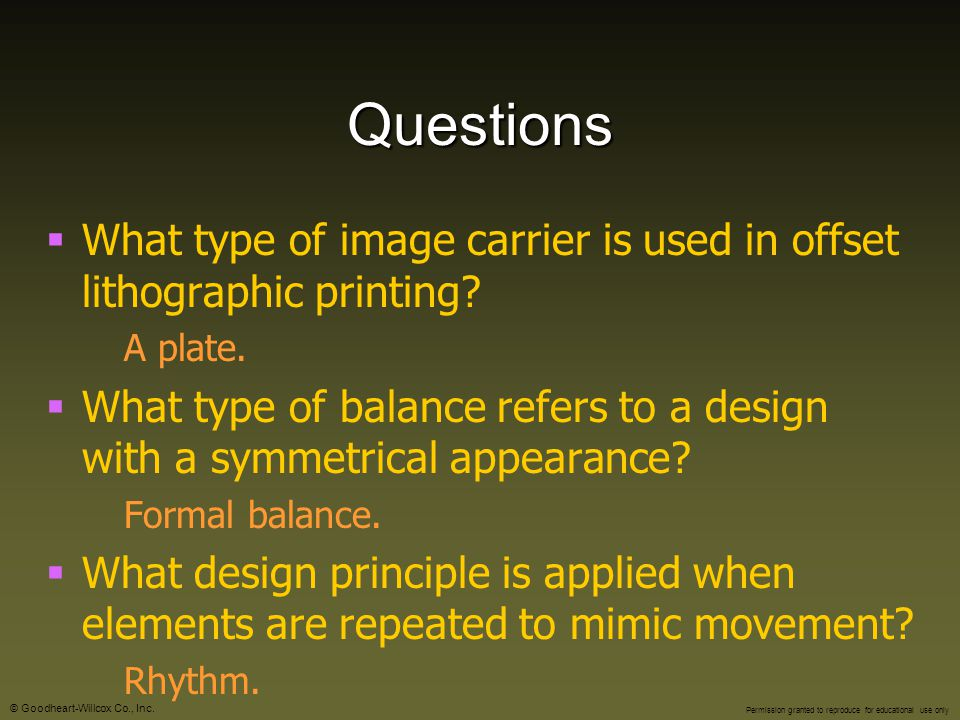 Questions What type of image carrier is used in offset lithographic printing A plate.