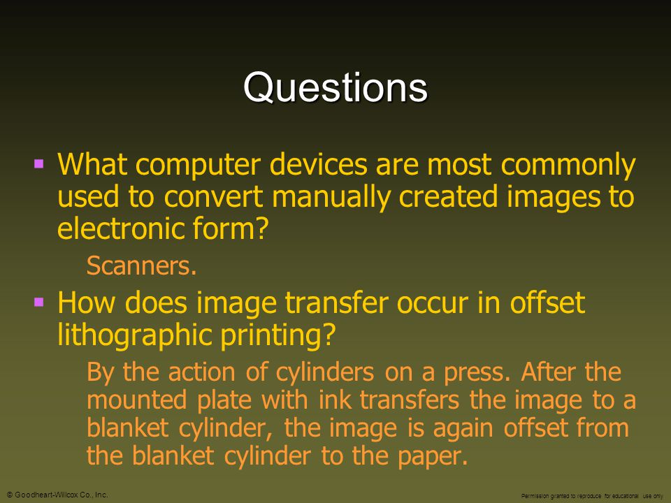 Questions What computer devices are most commonly used to convert manually created images to electronic form