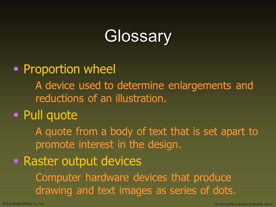 Glossary Proportion wheel Pull quote Raster output devices