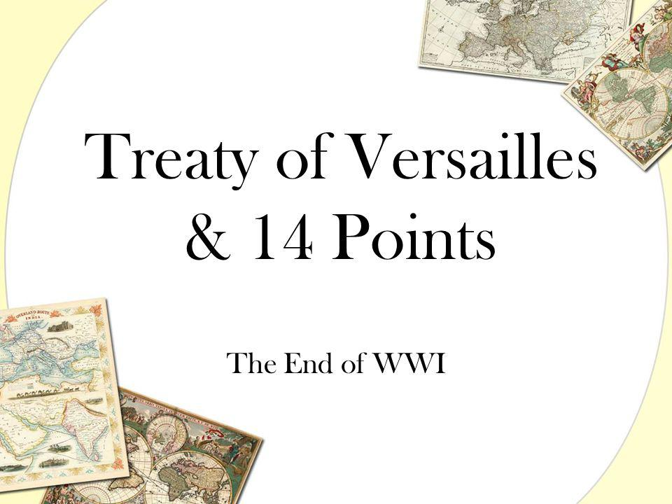 Treaty of Versailles & 14 Points