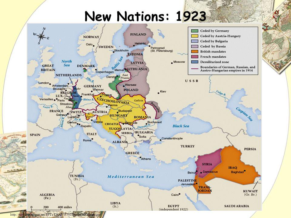 New Nations: 1923 http://www.pptpalooza.net/PPTs/EHAP/WWITerritorialChanges.ppt