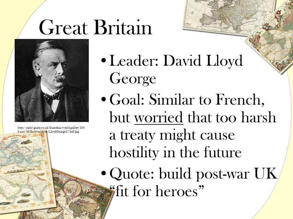 Great Britain Leader: David Lloyd George