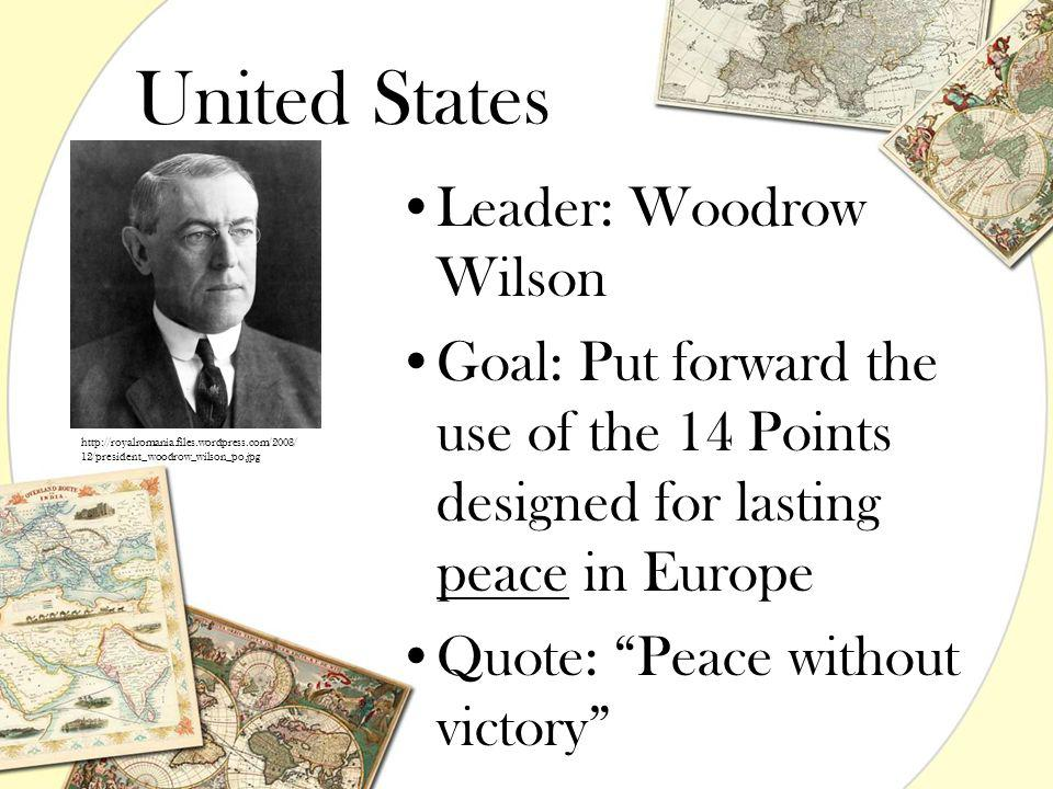 United States Leader: Woodrow Wilson